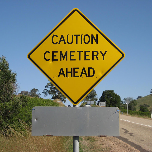 Caution Cemetery Ahead