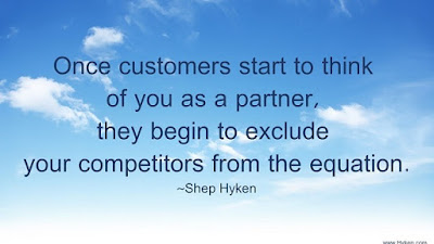 Once customers start to think of you as a partner