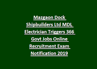 Mazgaon Dock Shipbuilders Ltd MDL Electrician Rigger 366 Govt Jobs Online Recruitment Exam Notification 2019