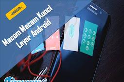 Macam Macam Kunci Layar Android
