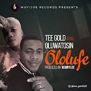MUSIC; Tee Gold Ft. Oluwatosin - Ololufe