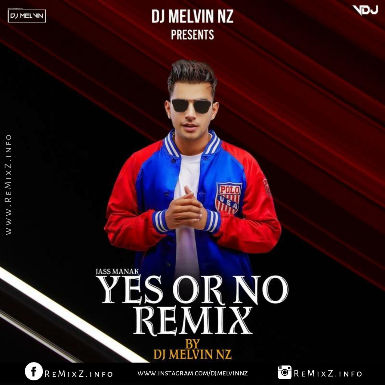 yes-or-no-remix-dj-melvin-nz.jpg