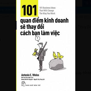 101 Quan Điểm Kinh Doanh Sẽ Thay Đổi Cách Bạn Làm Việc ebook PDF-EPUB-AWZ3-PRC-MOBI