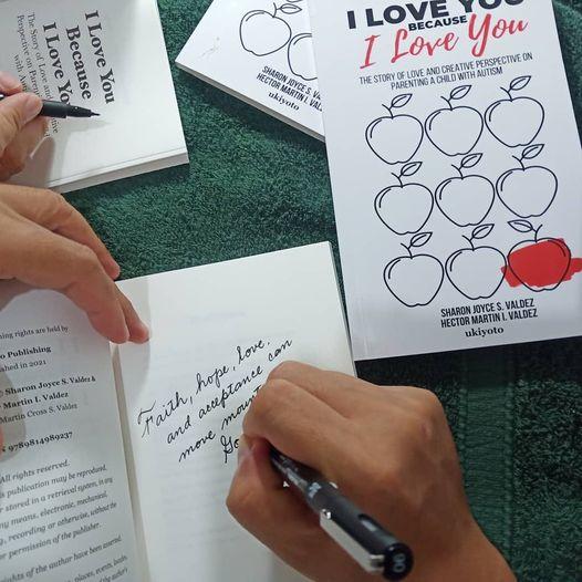 I Love You Because I Love You Book, Sharon Joyce Valdez, Hector Martin Valdez, Autism Book, Parenting Book, Autism Book PH, Best Autism Book