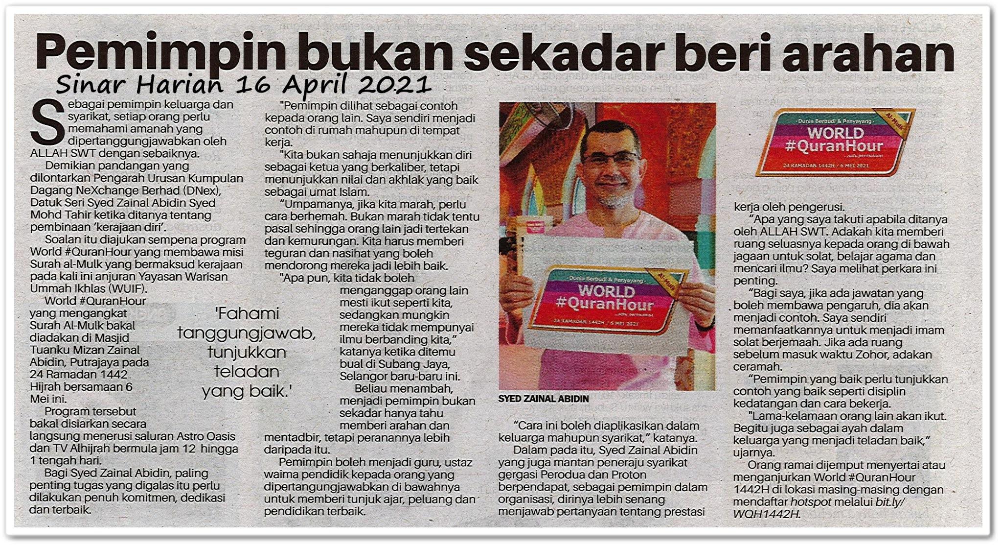 Pemimpin bukan sekadar beri arahan - Keratan akhbar Sinar Harian 16 April 2021
