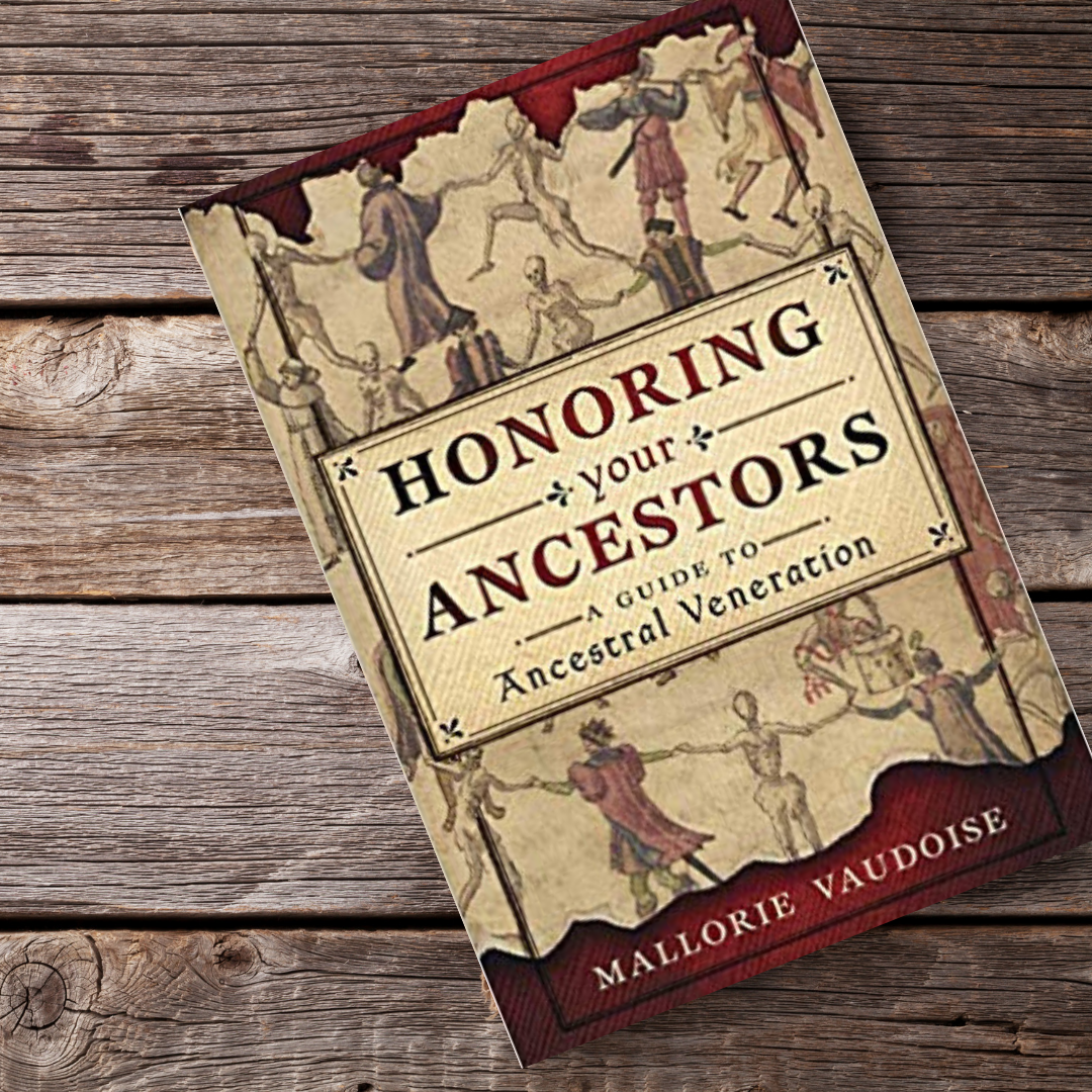 Book Review: Honoring Your Ancestors- A Guide to Ancestral Veneration by Mallorie Vaudoise