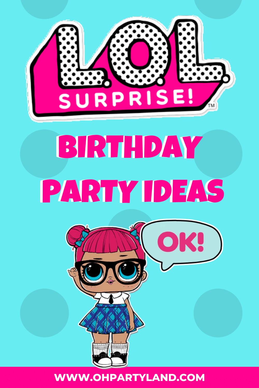 lol surprise party ideas