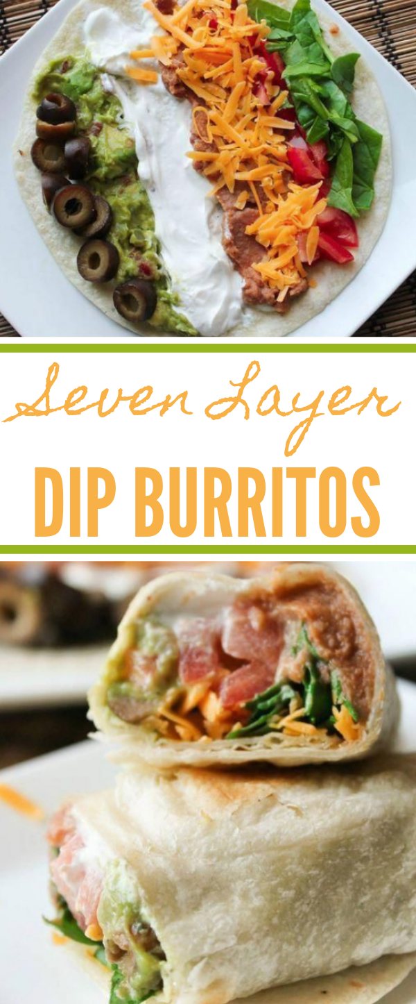 7 LAYER DIP BURRITOS #burritos #vegetables #vegan #delicious #dips