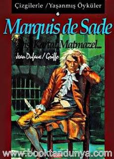 Marquis De Sade - Çizgilerle Yaşanmış Öyküler - Dişi Kartal, Matmazel