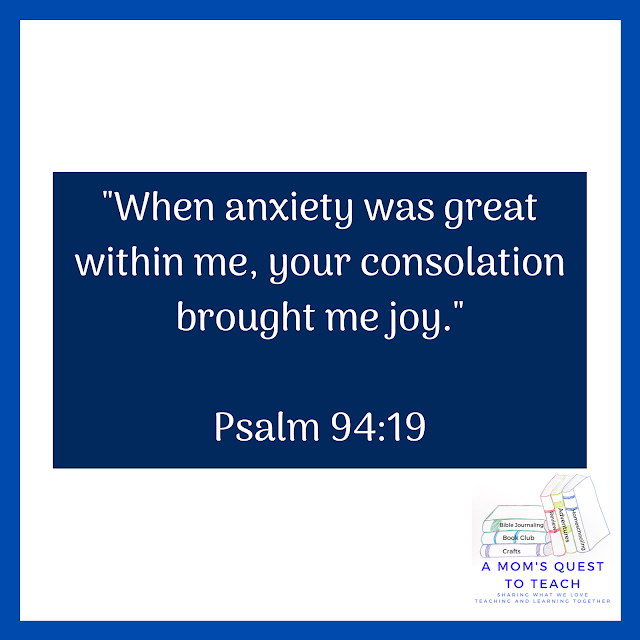 Quote from Psalm 94:19; A Mom's Quest to Teach Logo