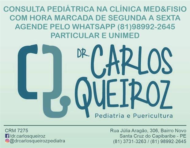 Pediatra Dr. Carlos Queiroz atende com hora marcada na Clínica Med&Fisio
