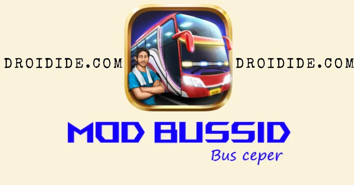 Download 21 Mod Bussid Ceper Plus Bonus Terbaru Droidide