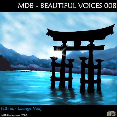 MDB – Beautiful Voices 008 ( Ethnic – Lounge Mix)