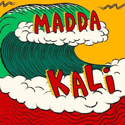 MADDA KALI - Madda Kali (2016)