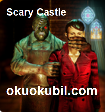 Scary Castle Müthiş Kaçış 3D v1.0 Mod Apk İndir
