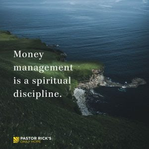 You're Only the Manager of Your Money by Rick Warren