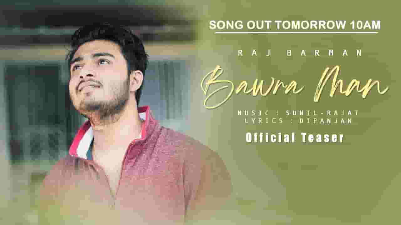 Bawra Man Lyrics