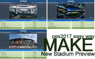 Cara Mudah Bikin New Stadium Preview