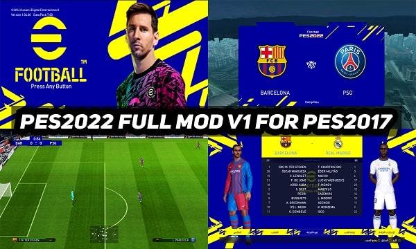 PES 2022 Full Mod V1 For PES 2017