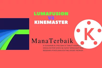 Lumafusion vs Kinemater editor video buat tablet Android dan iPad mana yang lebih baik