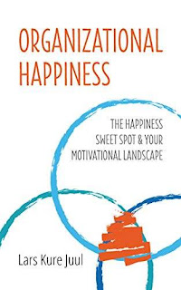 Organizational Happiness: The Happiness Sweet Spot & Your Motivational Landscape free book promotion Lars Kure Juul