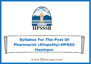 Syllabus For The Post Of Pharmacist (Allopathy)-HPSSC Hamirpur