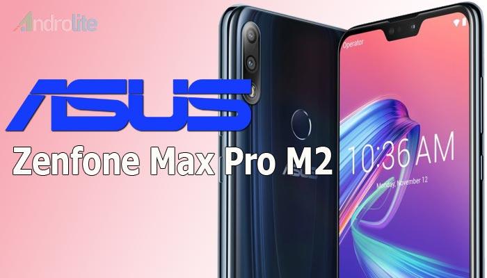 Harga Asus Zenfone Max Pro M2 dan Spesifikasi