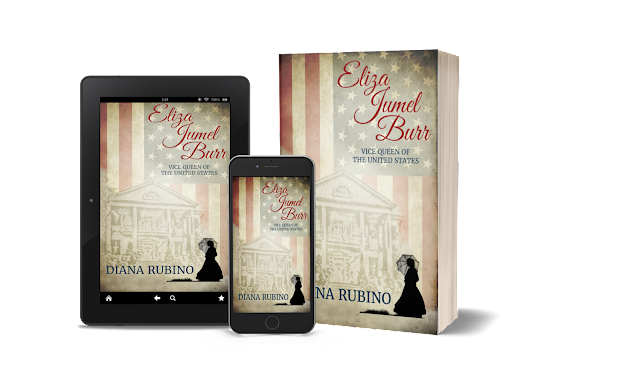 .99 on Kindle This Week--ELIZA JUMEL BURR, VICE QUEEN OF THE UNITED STATES