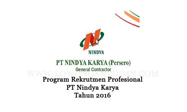 Program Rekrutmen Profesional PT Nindya Karya Tahun 2016