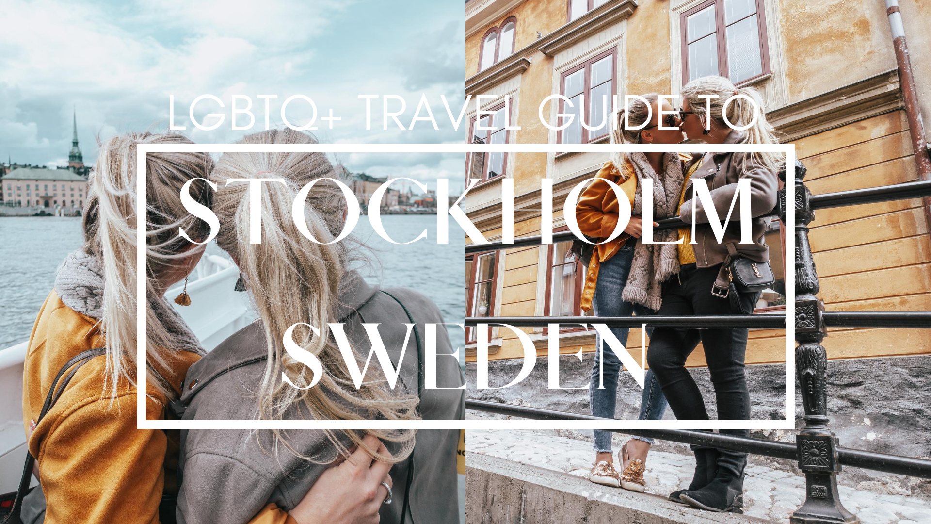 An LGBTQ+ Travel Guide to Stockholm, Sweden