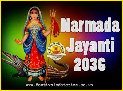 2036 Narmada Jayanti Puja Date & Time, 2036 Narmada Jayanti Calendar