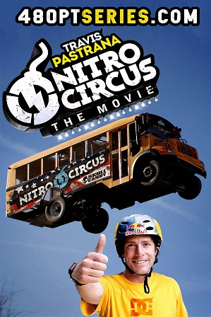 Watch Online Free Nitro Circus: The Movie (2012) Full Hindi Dual Audio Movie Download 480p 720p Bluray