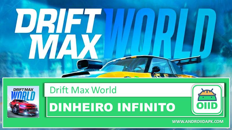 Drift Max World – Drift Racing – APK MOD HACK – Dinheiro Infinito
