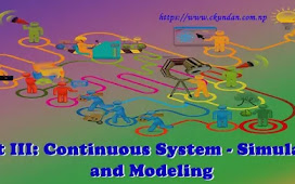 Unit III: Continuous System - Simulation and Modeling