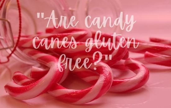 Are Candy Canes Gluten Free