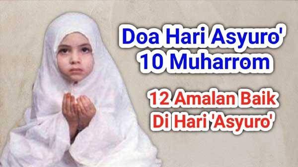 Doa Pada Malam Hari Asyura 10 Muharram