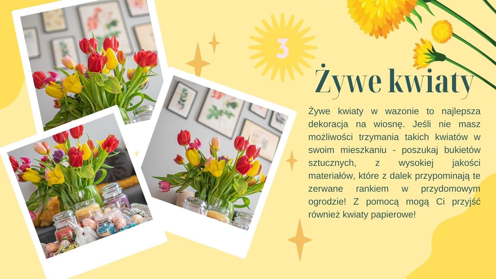 4 zywe kwiaty w domu pomysł na bukiet dodatki wiosenne do wnętrz i salonu jak udekorować mieszkanie na święta wielkanocne tanio, ładne tanie dodatki do wnętrz i mieszkania