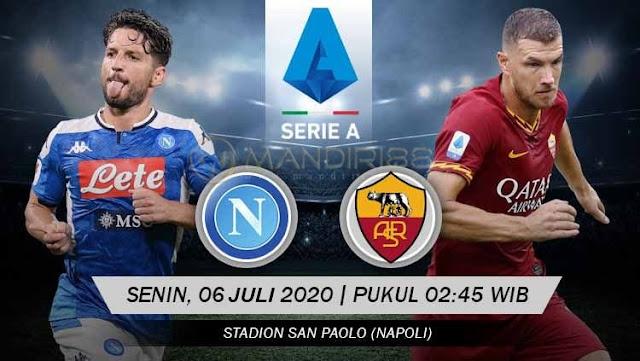 Prediksi Napoli Vs AS Roma, Senin 06 Juli 2020 Pukul 02.45 WIB