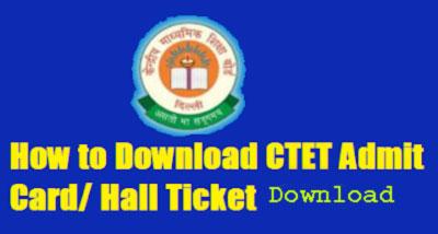 CTET Admit Card download