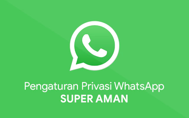Pengaturan Privasi WhatsApp, Super Rahasia