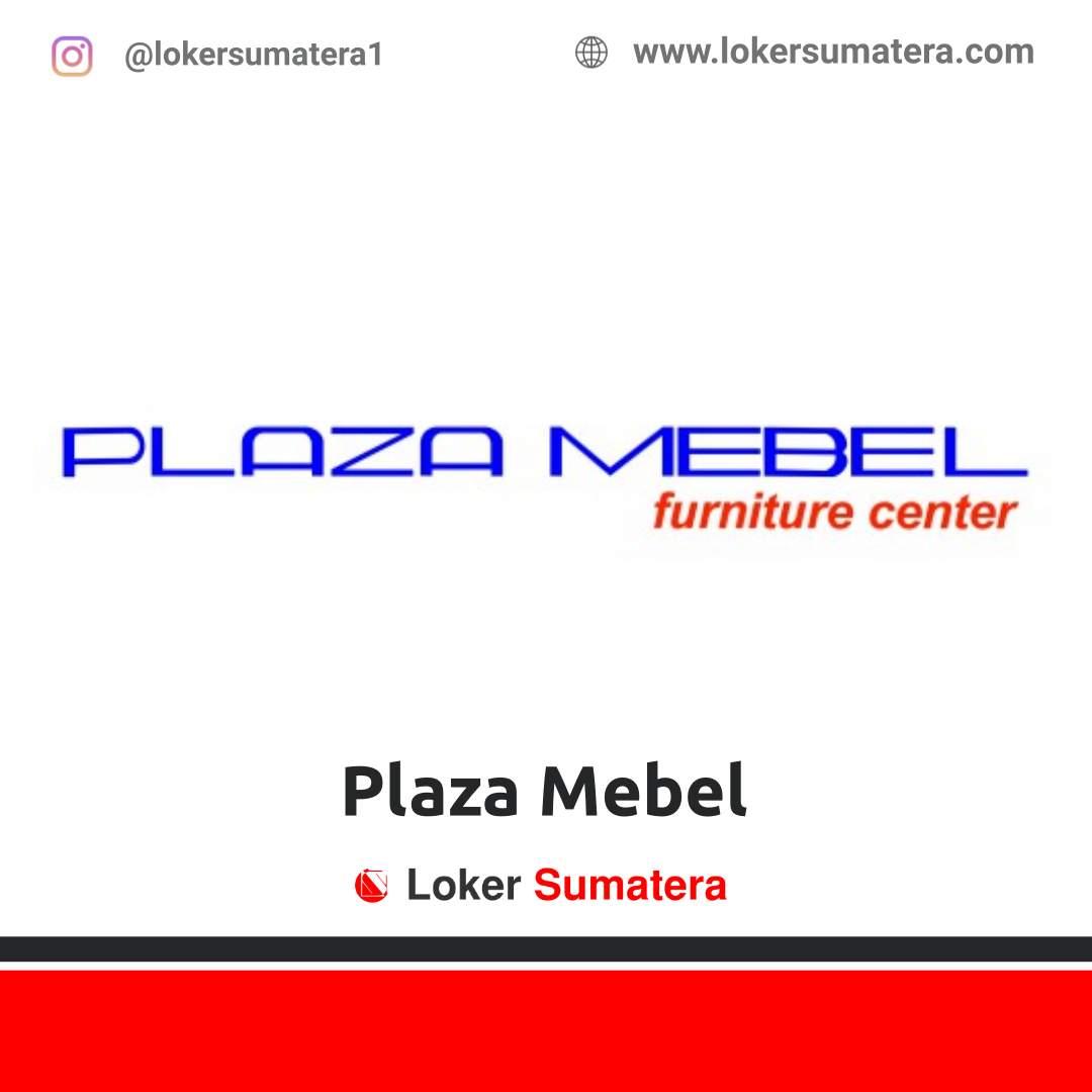 Lowongan Kerja Pekanbaru: PT Plaza Mebel September 2020