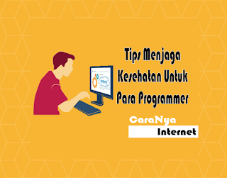 Tips Menjaga Kesehatan Untuk Para Programmer
