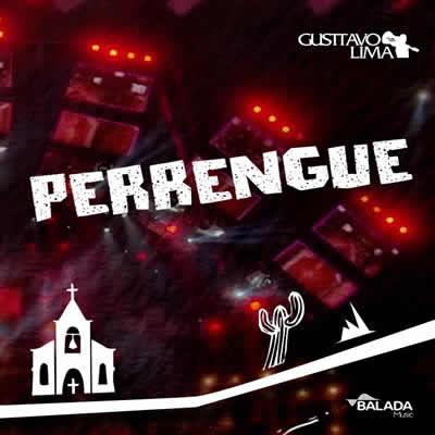 Gusttavo Lima - Perrengue