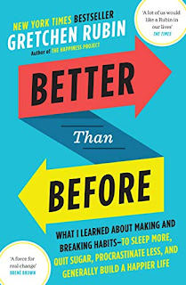 Better Than Before - Mastering the Habits of Our Everyday Lives by Gretchen Rubin book cover