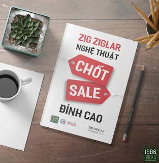 Nghệ Thuật Chốt Sale Đỉnh Cao - BÍ QUYẾT GIÚP BẠN CHỐT SALE ĐỈNH CAO ebook PDF-EPUB-AWZ3-PRC-MOBI