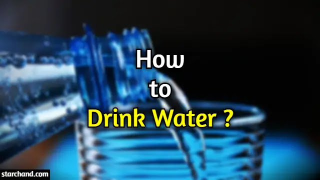 How Much Water Drink Daily and How?