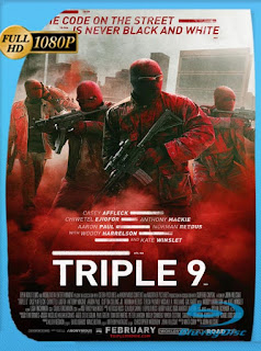 Triple 9 (2016) HD [1080p] Latino [GoogleDrive] Dizon