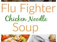 Flu Fighter Chicken Noodle Soup Recipe