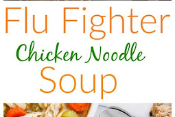 Flu Fighter Chicken Noodle Soup Recipe