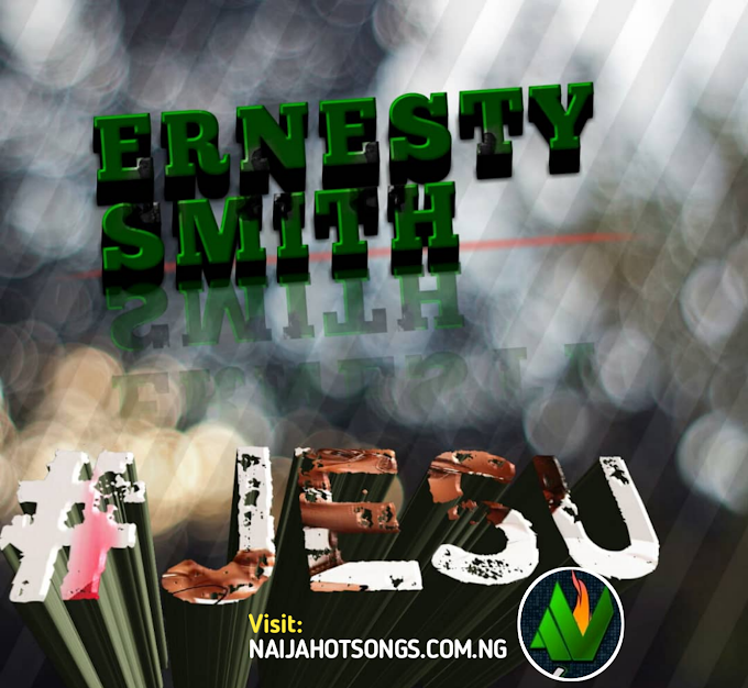 Music: Jesu - Ernesty Smith.